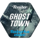 Trailer // Ghost Town - VideoHive Item for Sale