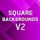 Square Backgrounds V2