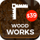 Wood Works - Renovation Services, Carpenter and Craftsman Business WordPress Theme