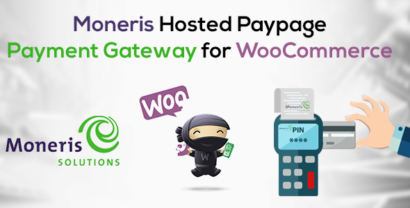 CodeCanyon Moneris Hosted Paypage Payment Gateway for WooCommerce 20810294