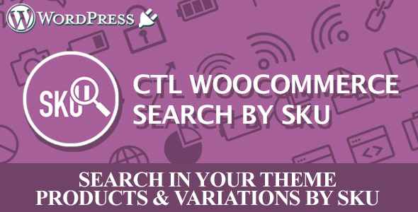 CTL Woocommerce Search by SKU - CodeCanyon Item for Sale