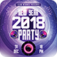 New Year 2018 Electro Party Flyer - GraphicRiver Item for Sale