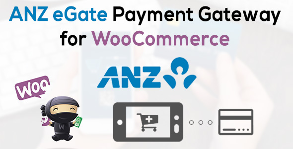 ANZ eGate Payment Gateway for WooCommerce - CodeCanyon Item for Sale