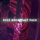 Rose Broadcast Pack - VideoHive Item for Sale