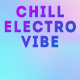 Chill Electro Vibe