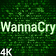 WannaCry 4K (2 in 1) - VideoHive Item for Sale
