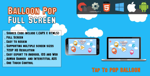 Balloon Pop - Full Screen HTML5 Game - Web,Android & IOS + AdMob (CAPX) - CodeCanyon Item for Sale