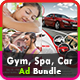 Gym Ad Bundle | Spa Ad Bundle I Car Advertising Bundle Vol.1 - GraphicRiver Item for Sale