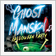 Halloween Ghost Mansion Party Flyer