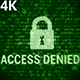 Access Denied 4K (2 in 1) - VideoHive Item for Sale