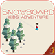 Snowboard Kid Adventure ( AdMob + RevMob + Chartboost ) - CodeCanyon Item for Sale