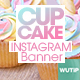 10 Instagram Post Banner-Cupcake - GraphicRiver Item for Sale