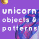 Unicorn Objects and Patterns Set - GraphicRiver Item for Sale