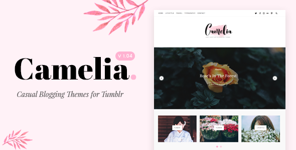 Camelia | Responsive Blogging Tumblr Theme