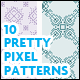 10 Pretty Pixel Patterns - GraphicRiver Item for Sale