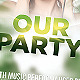 Our Party Flyer - GraphicRiver Item for Sale