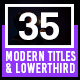 35 Modern Titles and Lower Thirds - VideoHive Item for Sale