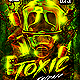 Toxic Fridays Party Flyer
