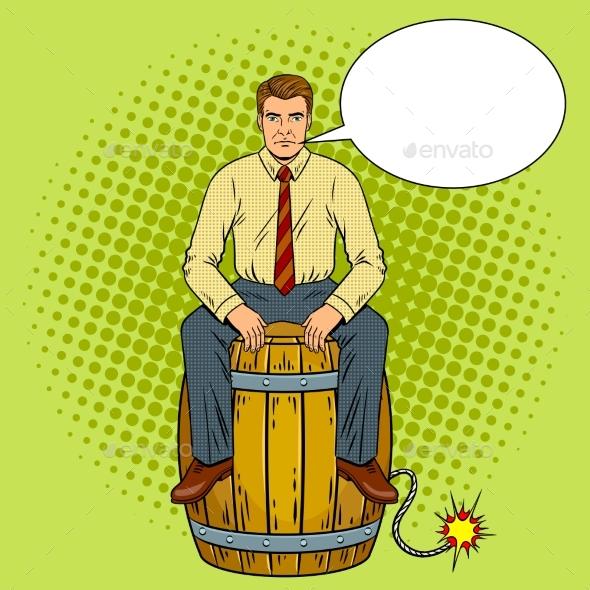 GraphicRiver Man on Powder Keg Pop Art Vector Illustration 20835057