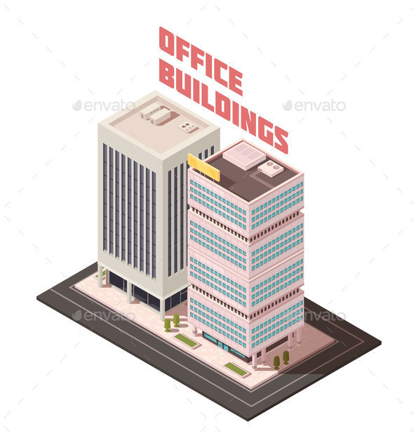 Multistory Office Buildings Isometric Composition - Buildings Objects