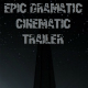 Epic Dramatic Cinematic Trailer - AudioJungle Item for Sale