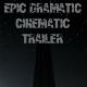 Epic Dramatic Cinematic Trailer