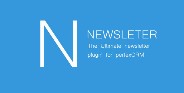 Newsletter - Newsletter Plugin for PerfexCRM - CodeCanyon Item for Sale