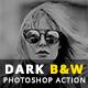 Dark B&W Photoshop Action
