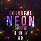 Colorful Neon Snow