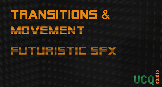 Transitions & Movement, Futuristic Sound Effects