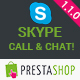 Skype Call and Chat - PrestaShop Module - CodeCanyon Item for Sale