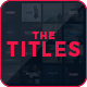 The Titles - VideoHive Item for Sale