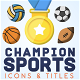 Champion Sports Motion Icons & Titles - VideoHive Item for Sale