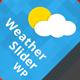 WeatherSlider Premium WordPress Weather Widget - CodeCanyon Item for Sale