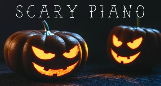 Scary Piano