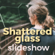 Shattered Glass Parallax Slideshow - VideoHive Item for Sale
