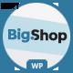 BigShop - Multipurpose WooCommerce WordPress Theme - ThemeForest Item for Sale