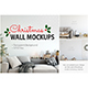 Christmas Wall Mockups - GraphicRiver Item for Sale