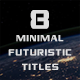 Futuristic Minimal Titles - VideoHive Item for Sale