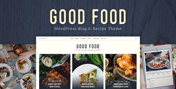 Good Food - Recipe Magazine & Food Blogging Theme - Food Retail
