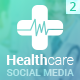 HealthCare - Social Media Cover/Profile Pack 2 - GraphicRiver Item for Sale