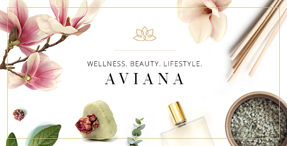 ThemeForest Aviana An Elegant Lifestyle and Wellness Theme 20872284