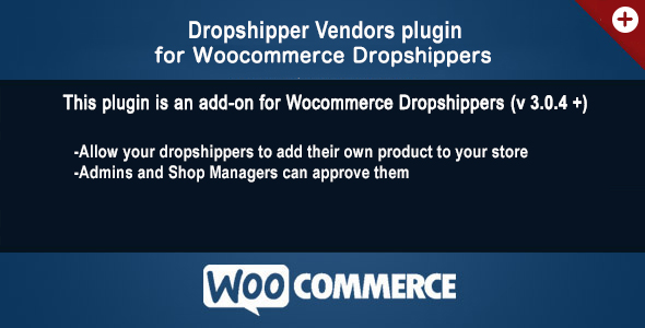 Woocommerce Dropshippers Vendors AddOn - CodeCanyon Item for Sale