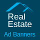 Real Estate - Multi Purpose Ad Banners - 08 Sizes