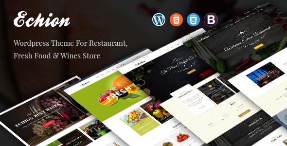 Echion - Restaurant/Wine/Fresh Food WordPress Theme - Restaurants & Cafes Entertainment