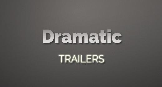 Dramatic Trailers