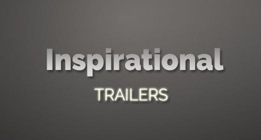 Inspirational Trailers
