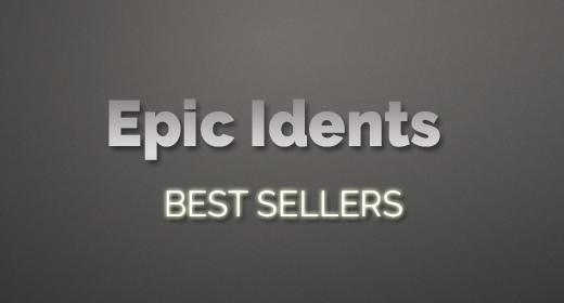 Epic Idents Best Sellers