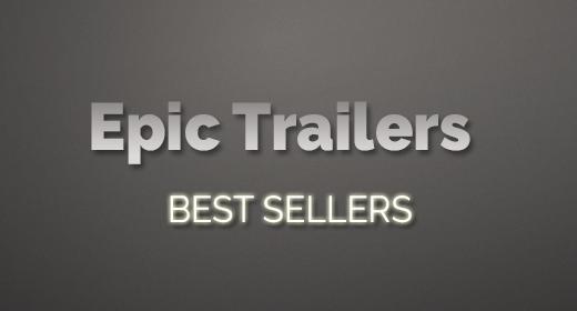 Epic Trailers Best Sellers