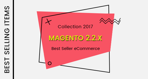 2017's Best Selling eCommerce Magento 22x Themes